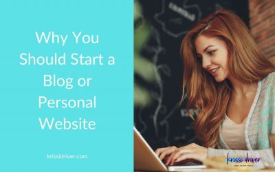 Why You Should Start a Blog or Personal Website