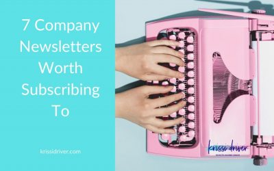 7 Company Newsletters Worth Subscribing To