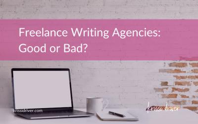 Freelance Writing Agencies: Good or Bad?