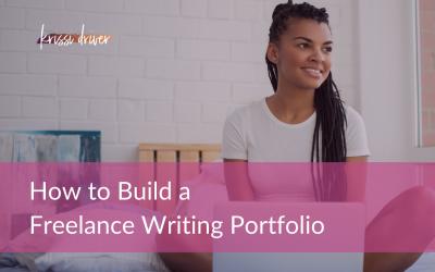 How to Build a Freelance Writing Portfolio
