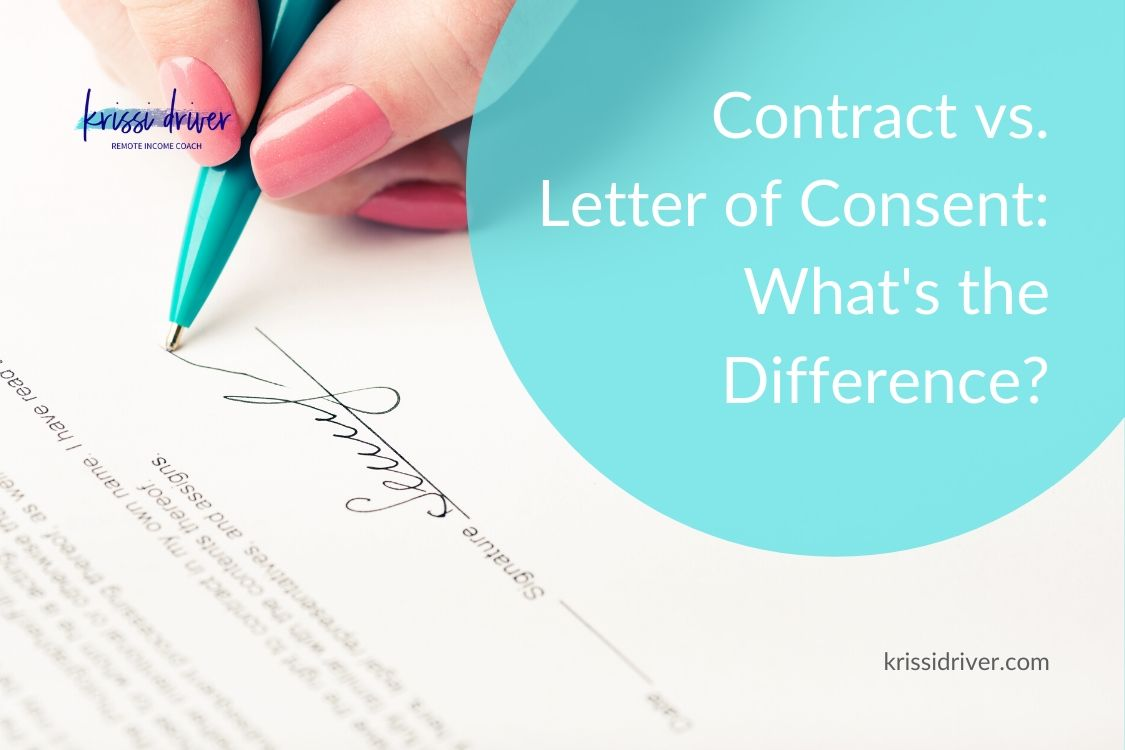 What's the Difference Between a Contract and a Letter of Consent? from KrissiDriver.com