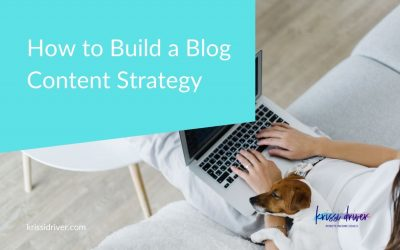 How to Build a Blog Content Strategy