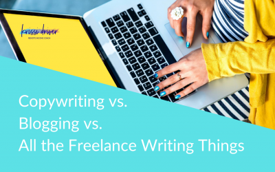 Copywriting vs. Blogging vs. All the Freelance Writing Things